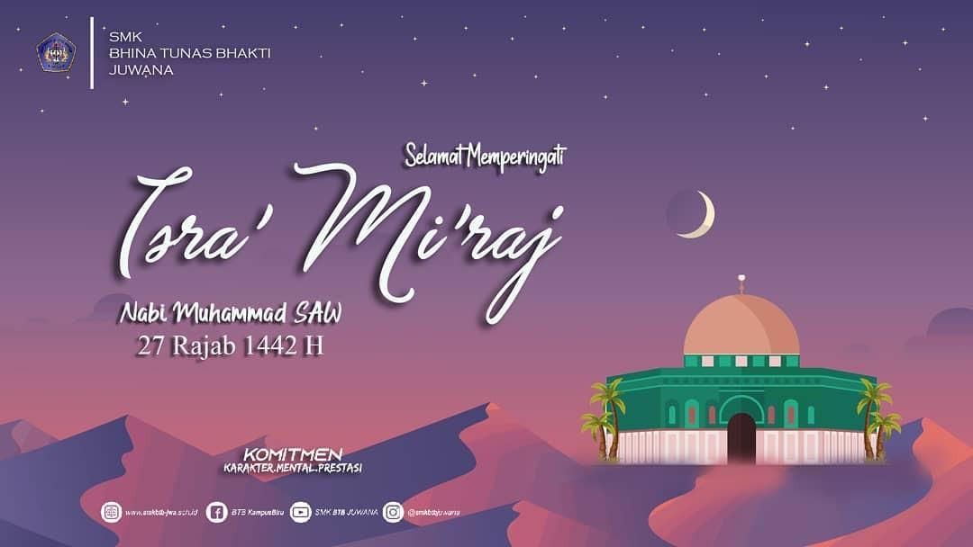 Memperingati Isra Miraj Nabi Muhammad SAW 1442 H